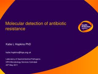 Molecular detection of antibiotic  resistance