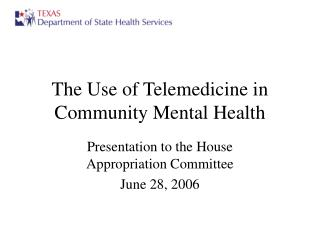 The Use of Telemedicine in Community Mental Health