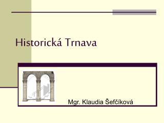 Historick  Trnava