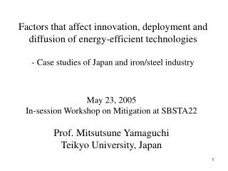 Factors that affect innovation, deployment and diffusion of energy-efficient technologies  - Case studies of Japan and i