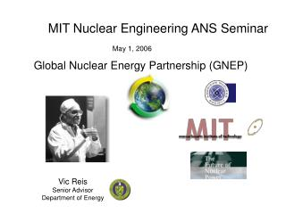 Global Nuclear Energy Partnership GNEP