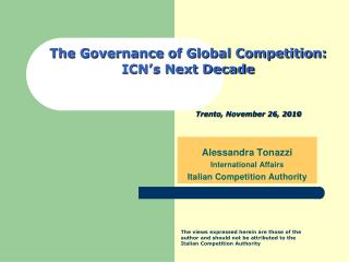 The Governance of Global Competition: ICN s Next Decade