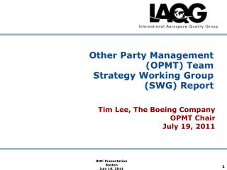 Other Party Management OPMT Team Strategy Working Group SWG Report