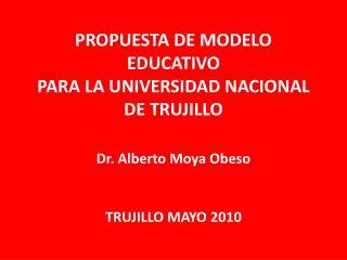 PROPUESTA DE MODELO EDUCATIVO PARA LA UNIVERSIDAD NACIONAL DE TRUJILLO