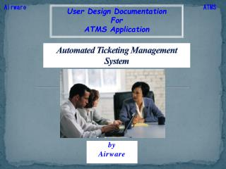 Automated Ticketing Management System