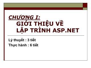 CHUONG I: GII THIU V  LP TR NH ASP