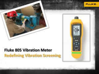 Fluke 805 Vibration Testers