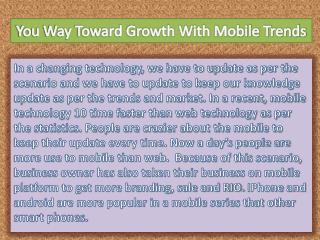 You Way Toward Growth With Mobile Trends