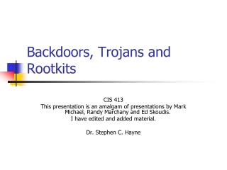 Backdoors, Trojans and Rootkits