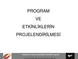 Pazarlama ve Sponsorluk Egitimi Sertifika Programi