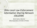 Ohio Local Law Enforcement Information Sharing Network OLLEISN