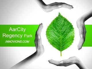 AarCity Regency Park Noida Extension
