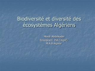 Biodiversit  et diversit  des  cosyst mes Alg riens