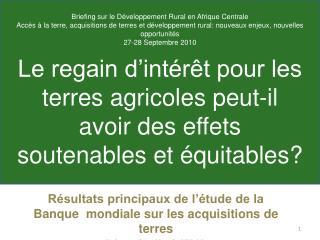 Le regain d int r t pour les terres agricoles peut-il avoir des effets soutenables et  quitables