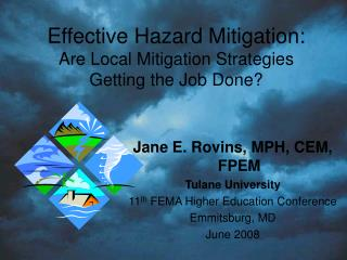 Effective Hazard Mitigation: Are Local Mitigation Strategies Getting the Job Done