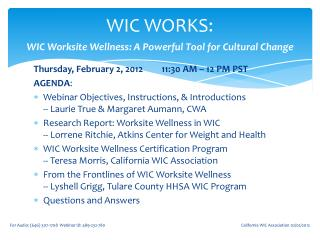 WIC WORKS:  WIC Worksite Wellness: A Powerful Tool for Cultural Change
