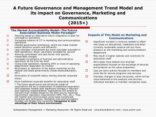 A Future Governance and Management Trend Model and its impact on Governance, Marketing and Communications 2015