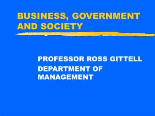 BUSINESS, GOVERNMENT AND SOCIETY