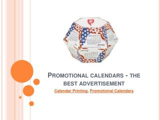 Promotional calendars - the best advertisement