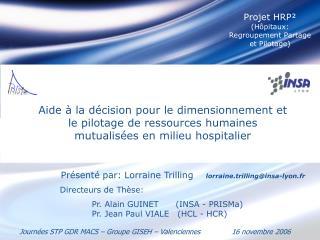 Aide   la d cision pour le dimensionnement et le pilotage de ressources humaines mutualis es en milieu hospitalier