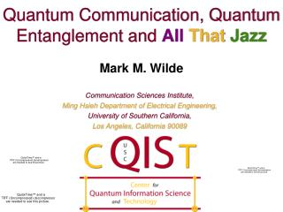 Quantum Communication, Quantum Entanglement and All That Jazz