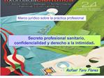 Secreto profesional sanitario, confidencialidad y derecho a la intimidad Rafael  Toro Flores