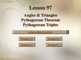 Lesson 97  Angles  Triangles Pythagorean Theorem Pythagorean Triples