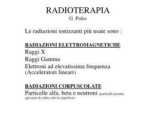 RADIOTERAPIA G. Poles