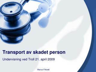 Transport av skadet person