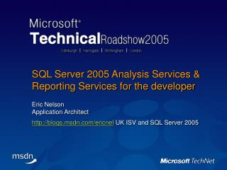 SQL Server 2005 Analysis Services  Reporting Services for the developer