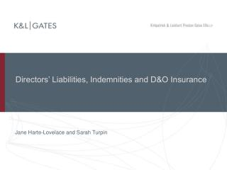 Directors  Liabilities, Indemnities and DO Insurance