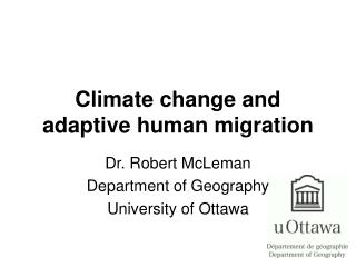 Climate change and adaptive human migration