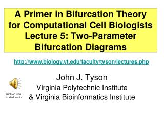 A Primer in Bifurcation Theory for Computational Cell Biologists Lecture 5: Two-Parameter Bifurcation Diagrams