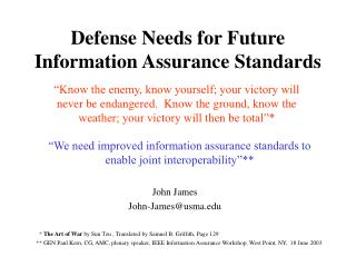 Defense Needs for Future Information Assurance Standards