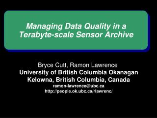 Managing Data Quality in a  Terabyte-scale Sensor Archive