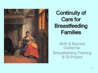 Birth  Beyond California:  Breastfeeding Training  QI Project