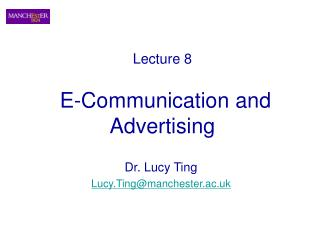 Lecture 8     E-Communication and Advertising