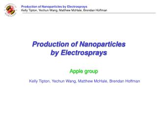 Production of Nanoparticles  by Electrosprays