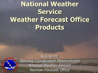 National Weather Service Weather Forecast Office Products