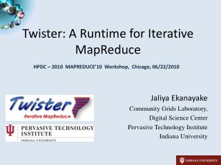 Twister: A Runtime for Iterative MapReduce
