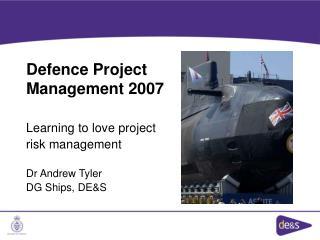 Defence Project Management 2007