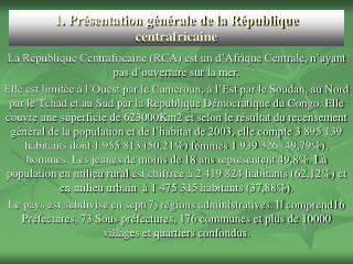 1. Pr sentation g n rale de la R publique centrafricaine