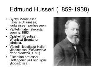 Edmund Husserl 1859-1938