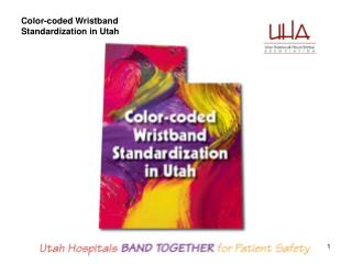 Color-coded Wristband Standardization in Utah