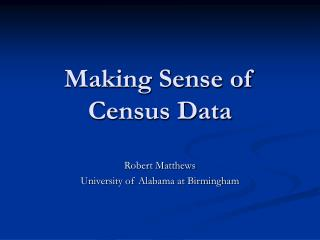Making Sense of Census Data