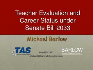 Teacher Evaluation and Career Status under  Senate Bill 2033