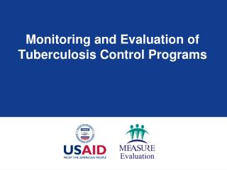Monitoring and Evaluation of Tuberculosis Control Programs
