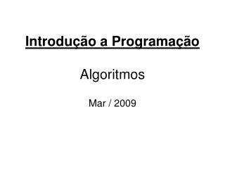 Introdu  o a Programa  o  Algoritmos