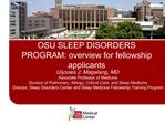 OSU SLEEP DISORDERS PROGRAM: overview for fellowship applicants