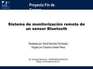Sistema de monitorizaci n remota de un sensor Bluetooth